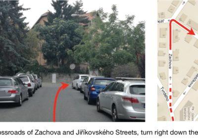 At the crossroads of Zachova and Jiříkovského Streets, turn right down the hill.